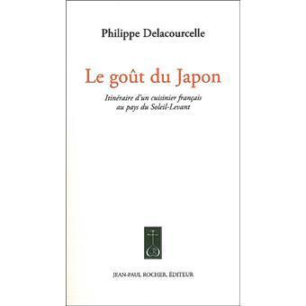 Philippe Delacourcelle in Le goût du Japon